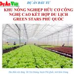 khu-nong-nghiep-cong-nghe-cao-ket-hop-du-lich-green-stars-phu-quoc